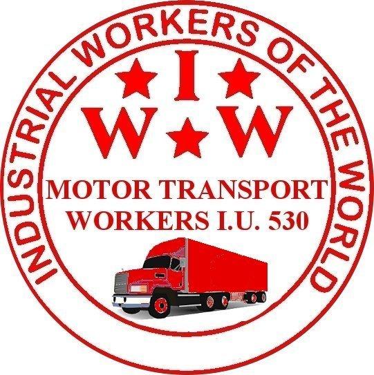 Motor Transport Workers Industrial Union 530   Industrial Workers ...