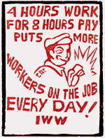 Cut Down The Hours Of Work! | Industrial Workers of the World