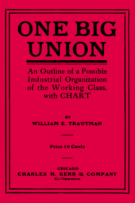 """Title Page: """"One Big Union"""""""